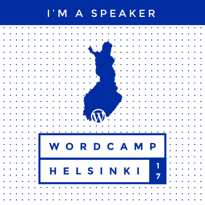 I'm a speaker at WordCamp Helsinki 2017