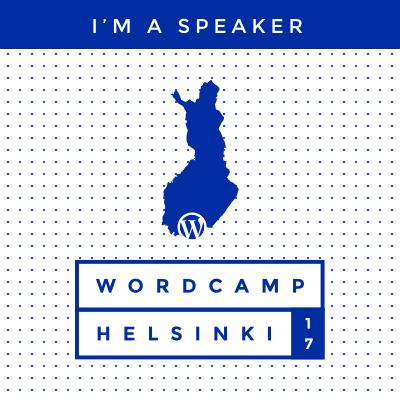 I'm a speaker at WordCamp Helsinki 2017